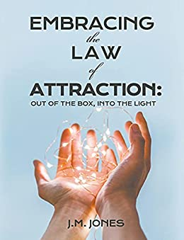 New Book Release Embracing The Law Of Attraction